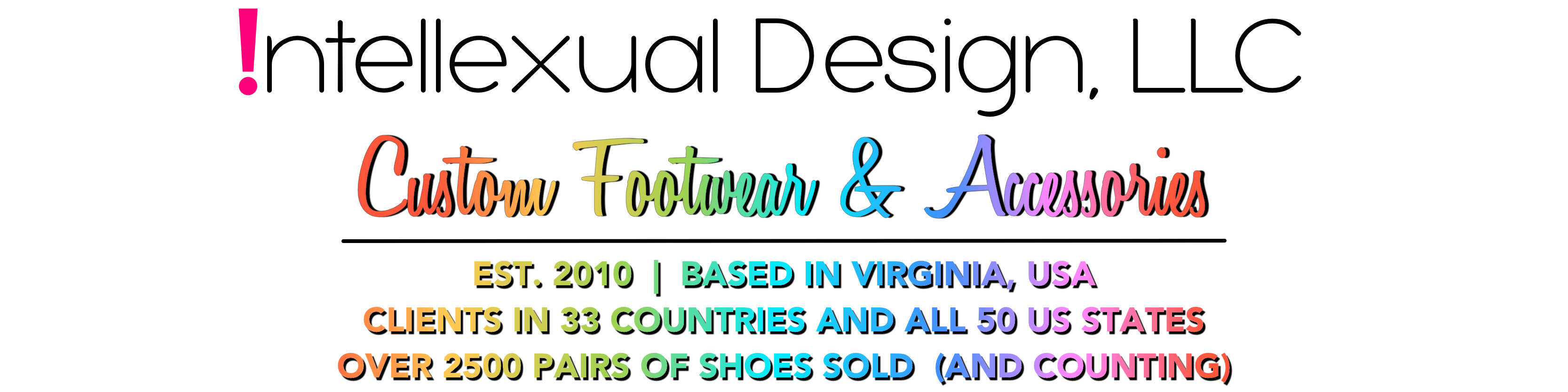 Intellexual Design, LLC Custom Footwear Apparel & Accessories